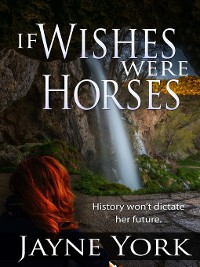 Cover If Wishes Were Horses