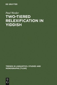 Cover Two-tiered Relexification in Yiddish