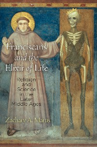 Cover Franciscans and the Elixir of Life