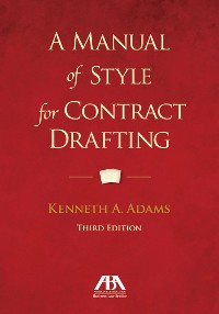 Cover A Manual of Style for Contract Drafting