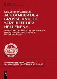 Cover Alexander der Groe und die &quote;Freiheit der Hellenen&quote;