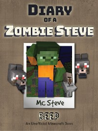 Cover Diary of a Minecraft Zombie Steve Book 1