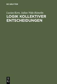 Cover Logik kollektiver Entscheidungen