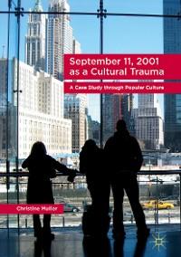 Cover September 11, 2001 as a Cultural Trauma