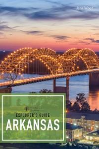 Cover Explorer's Guide Arkansas (2nd Edition)  (Explorer's Complete)