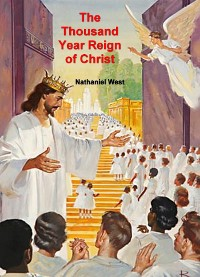 Cover The Thousand Year Reign of Christ