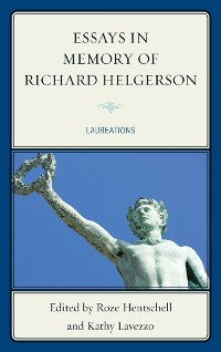 Cover Essays in Memory of Richard Helgerson
