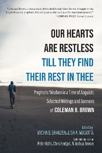 Cover Our Hearts Are Restless Till They Find Their Rest in Thee