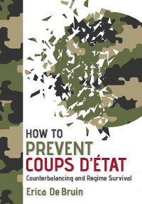 Cover How to Prevent Coups d'État