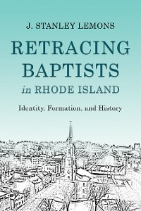 Cover Retracing Baptists in Rhode Island