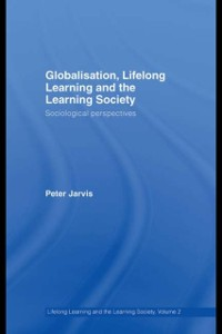 Cover Globalization, Lifelong Learning and the Learning Society