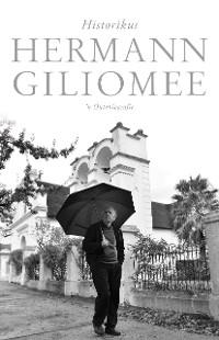 Cover Hermann Giliomee: Historikus