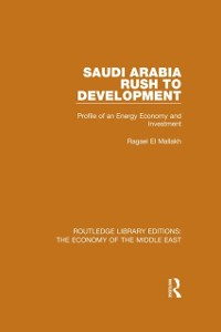 Cover Saudi Arabia: Rush to Development (RLE Economy of Middle East)