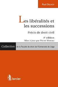 Cover Les libéralités et les successions