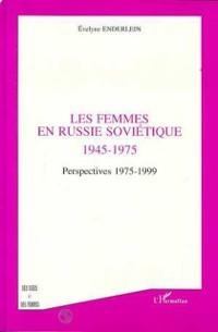 Cover LES FEMMES EN RUSSIE SOVIETIQUE 1945-1975
