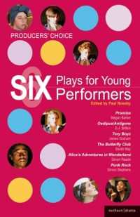 Cover Producers' Choice: Six Plays for Young Performers