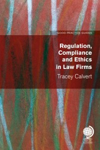Cover Regulation, Compliance and Ethics in Law Firms