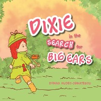 Cover Dixie in the Search for Big Ears