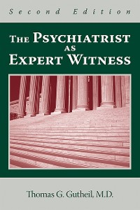 Cover The Psychiatrist as Expert Witness