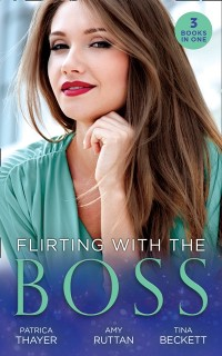 Cover Flirting With The Boss: Single Dad's Holiday Wedding (Rocky Mountain Brides) / Melting the Ice Queen's Heart / Her Playboy's Secret