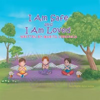 Cover I Am Safe and I Am Loved