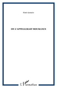 Cover On l'appelait mourance