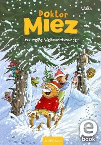 Cover Doktor Miez - Das weiße Weihnachtswunder