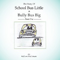 Cover The Story of School Bus Little & Bully Bus Big
