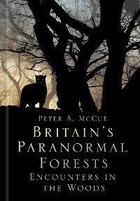Cover Britain's Paranormal Forests