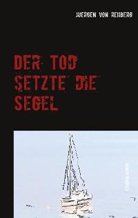 Cover Der Tod setzte die Segel