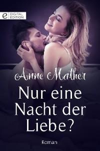 Cover Nur eine Nacht der Liebe?
