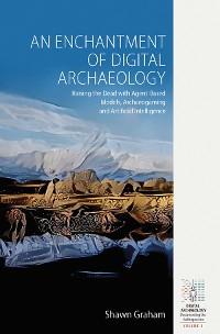 Cover An Enchantment of Digital Archaeology