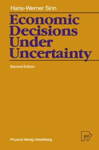 Cover Economic Decisions Under Uncertainty