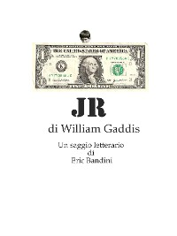Cover JR, di William Gaddis - Un saggio letterario