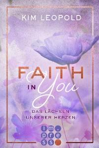 Cover Faith in you. Das Lächeln unserer Herzen
