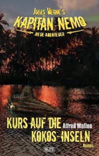 Cover Jules Vernes Kapitän Nemo - Neue Abenteuer 05: Kurs auf die Kokos-Inseln