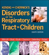 Cover Kendig and Chernick's Disorders of the Respiratory Tract in Children E-Book
