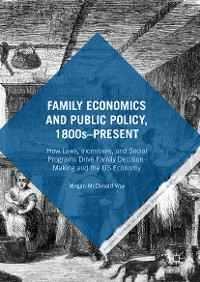 Cover Family Economics and Public Policy, 1800s–Present