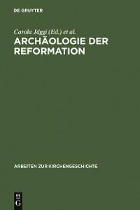 Cover Archäologie der Reformation