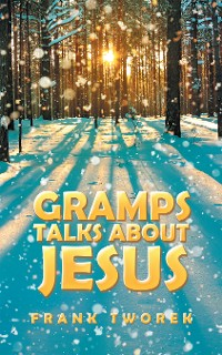 Cover Gramps Talks About Jesus