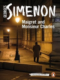 Cover Maigret and Monsieur Charles