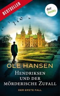 Cover Hendriksen und der mörderische Zufall