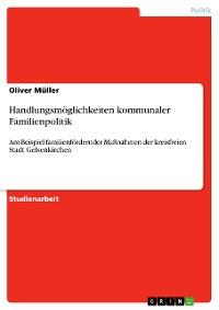 Cover Handlungsmöglichkeiten kommunaler Familienpolitik