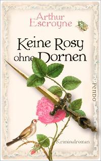 Cover Keine Rosy ohne Dornen