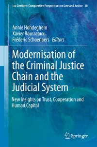 Cover Modernisation of the Criminal Justice Chain and the Judicial System