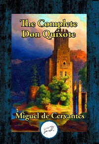 Cover The Complete Don Quixote of La Mancha