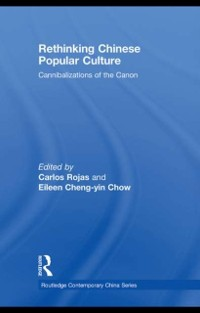 Cover Rethinking Chinese Popular Culture