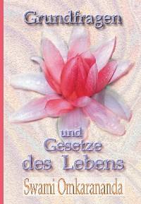 Cover Grundfragen und Gesetze des Lebens
