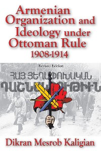 Cover Armenian Organization and Ideology under Ottoman Rule