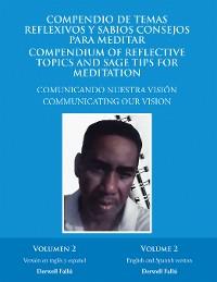 Cover Compendio De Temas Reflexivos Y Sabios Consejos Para Meditar. Compendium of Reflective Topics and Sage Tips for Meditation